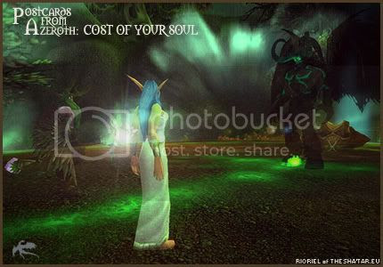 Postcards of Azeroth: Cost of Your Soul, by Rioriel Ail'thera of theshatar.eu