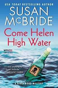 Come Helen High Water by Susan McBride