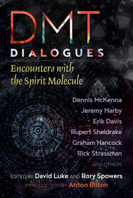 Image result for DMT Dialogues : Encounters with the Spirit Molecule