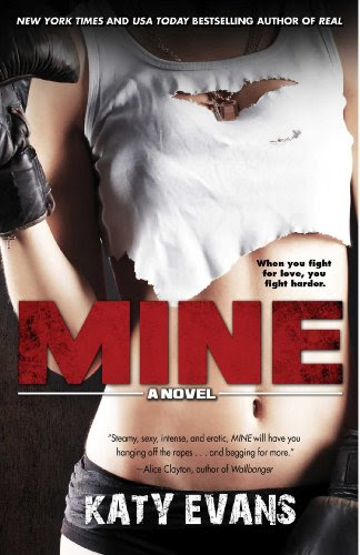 Mine (The REAL series) by Katy Evans