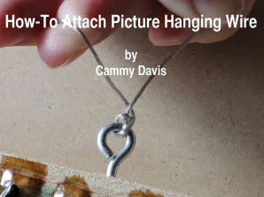 How To Attach Picture Hanging Wire Cammy Davis