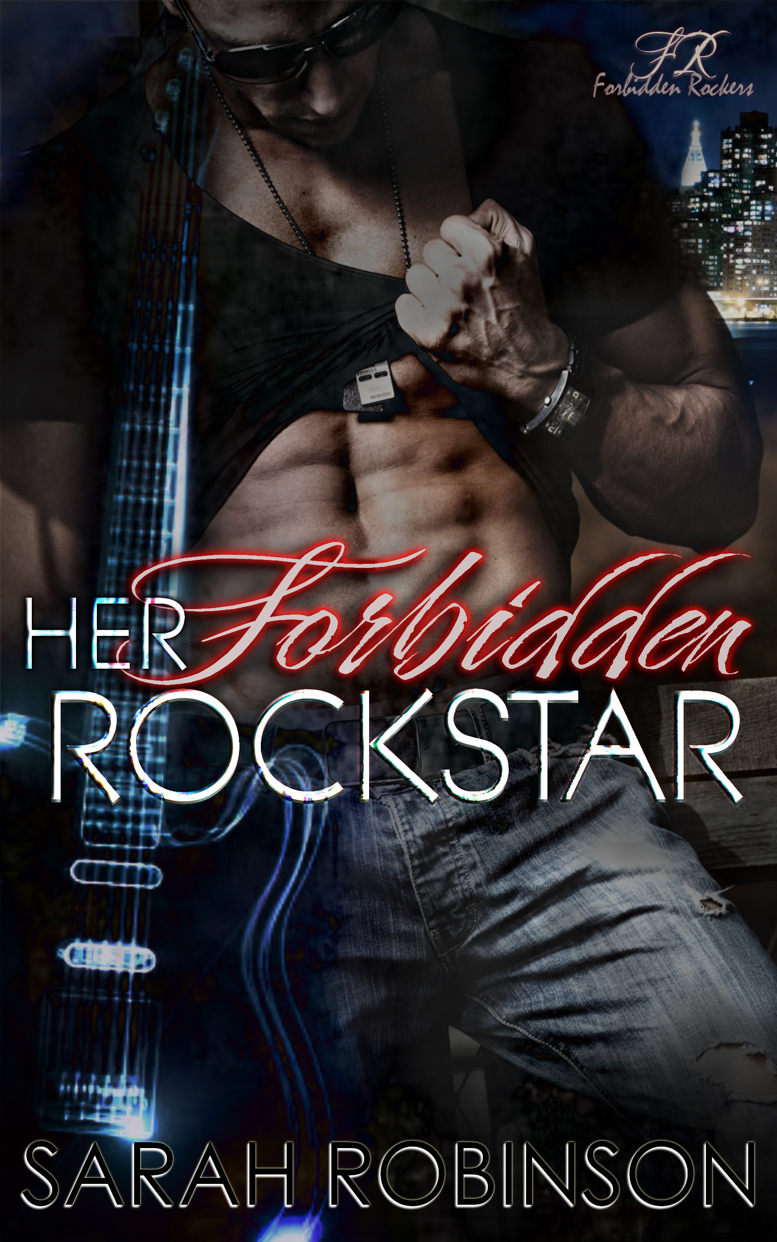 Her Forbidden Rockstar - Book 2 - Forbidden Rockers