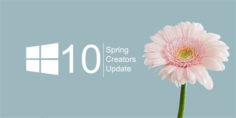 10 New Features In Windows 10 Spring Creators Update