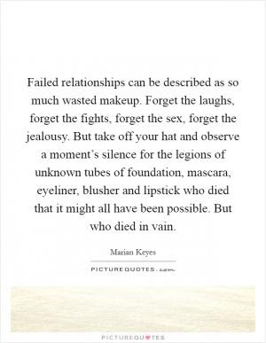 The Majority Of Failed Relationships Are Due To Poor Choices