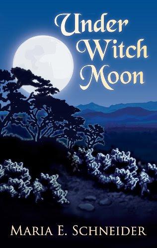 Under Witch Moon (Moon Shadow Series) by Maria E. Schneider