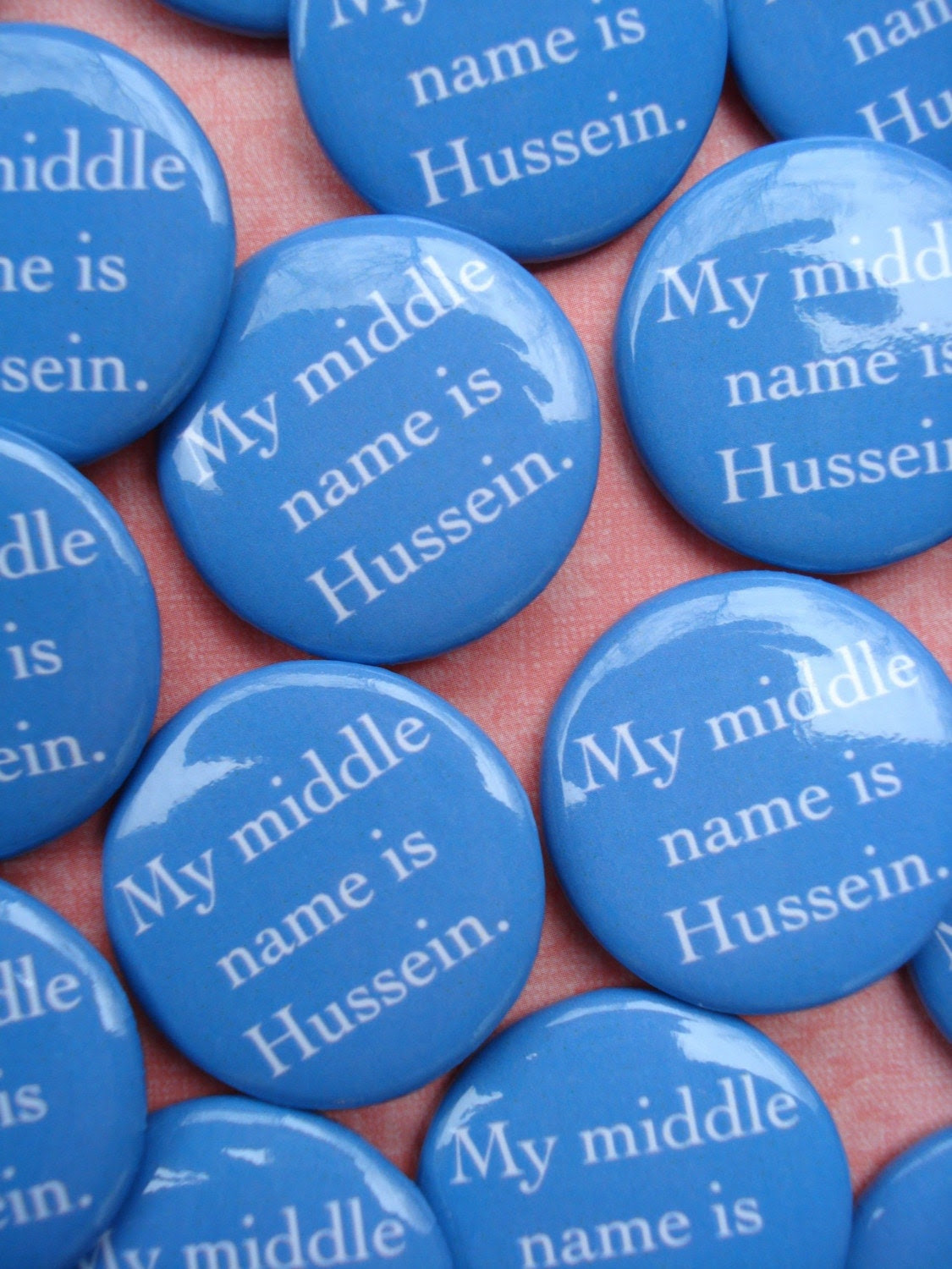 MY MIDDLE NAME IS HUSSEIN. 1.25in Barack Obama button
