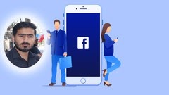 Facebook Ads 101. Complete Facebook Ads & Marketing Course