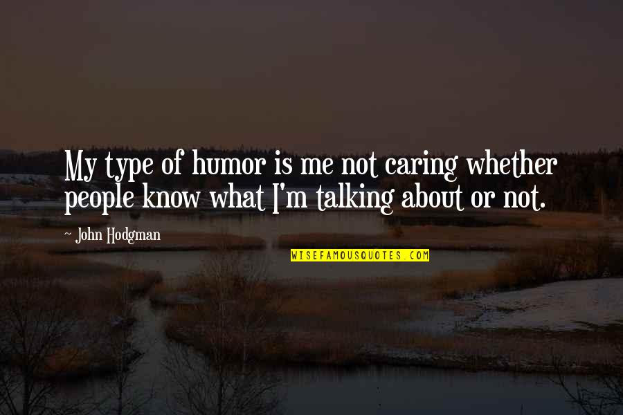 People Talking About You And You Not Caring Quotes Top 17 Famous