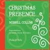 Merrill Collins: Christmas Presence