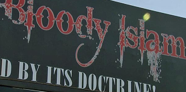 "A ""bloody Islam"" billboard has caused controversy."