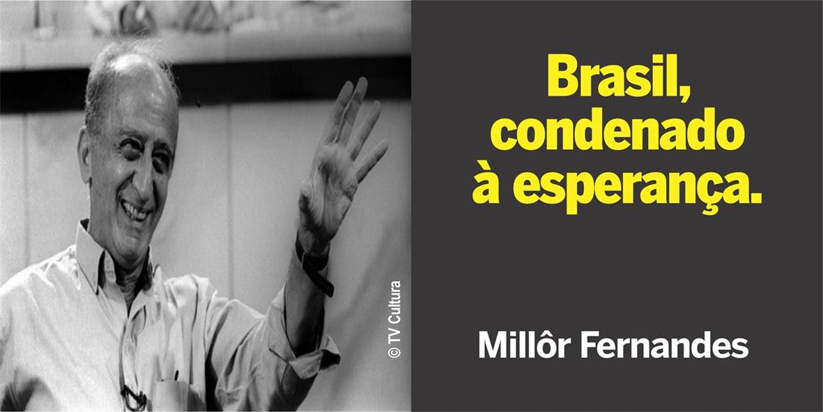 millôr---brasil-condenado-à-esperança