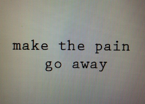 Quotes About Pain Goes Away 31 Quotes