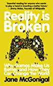 Reality is Broken: Why Games Make Us Happy and How They Can Change the World