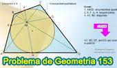 Problema de Geometría 153 (ESL): Cuadrilátero Circunscrito, Diagonal, Puntos de tangencia, Cuerda, Líneas concurrentes.