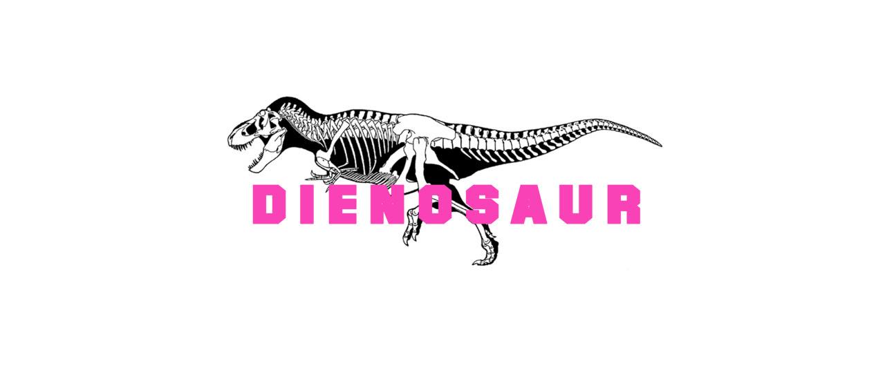 DIEnosaur