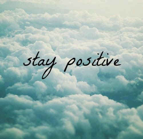 Stay Positive Image Quote Pictures Photos And Images For Facebook