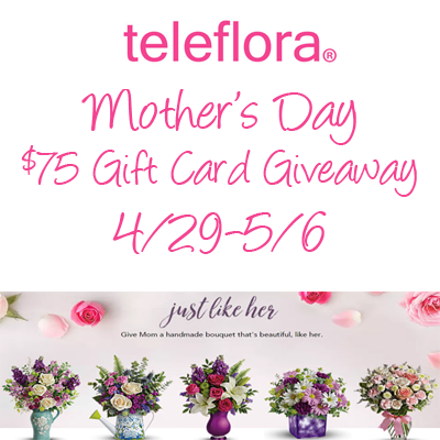 Teleflora Mother's Day $75 GC Giveaway. Ends 5/6