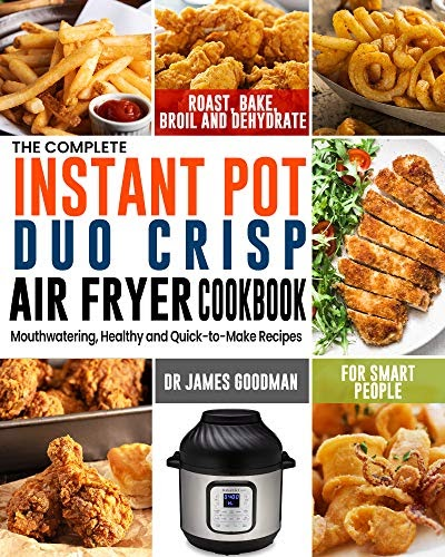 Kvetinas Duo 2 Pictures Free Download: Download Free: The Complete Instant Pot Duo Crisp Air