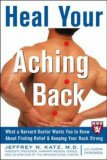 Heal Your Aching Back (Harvard Medical School Guides)