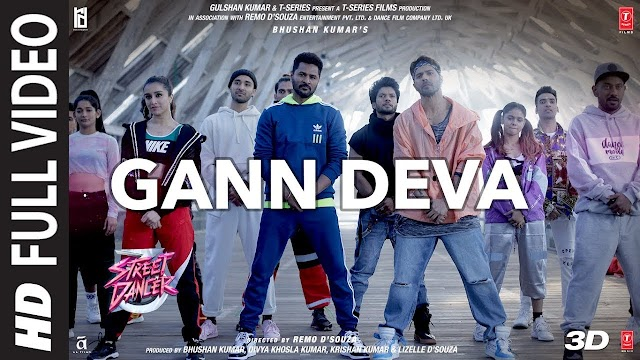 Gann Deva Full Song Lyrics In English | Street Dancer 3D | Varun D, Shraddha K | Divya Kumar, Sachin-Jigar