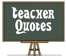 Teacher Quotes And Funny Sayings