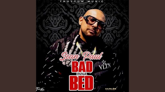 Bad Inna Bed Lyrics - Sean Paul