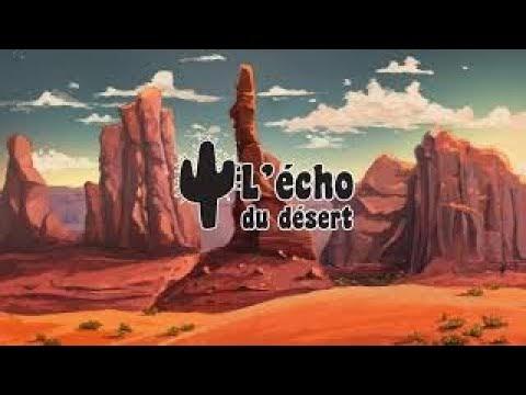 L'écho du désert - Episode 2