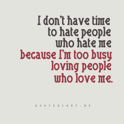 Quotes About Hate People 626 Quotes
