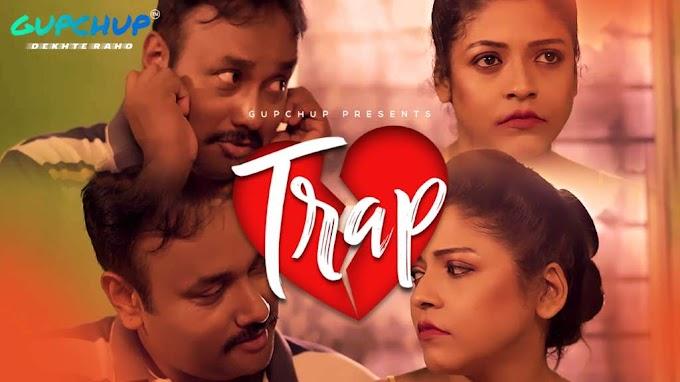 Trap (2020) - Gupchup Exclusive WEB Series Season 1