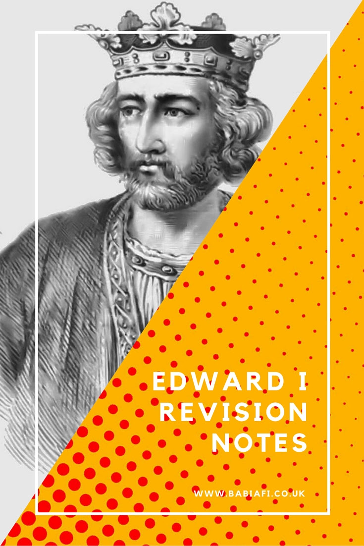 Edward I Revision Notes
