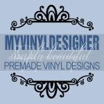 vinyl lettering,vector art,vector art designs,vinyl letters,vinyl ready images,vinyl ready graphics,premade vinyl designs,myvinyldesigner,SVG files,GSD designs,vector art for the home,ready to cut designs