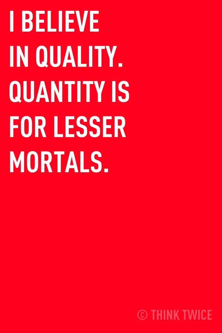Quotes About Quality Vs Quantity. QuotesGram