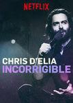 Chris D'Elia: Incorrigible | filmes-netflix.blogspot.com
