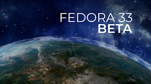 Annunciato il rilascio di Fedora 33 Beta