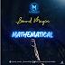 Naija:Download Music Mp3:- Sound Magix – Mathematical