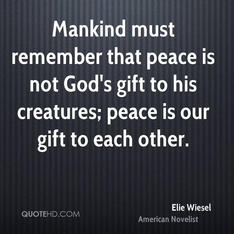 Elie Wiesel Peace Quotes Quotehd