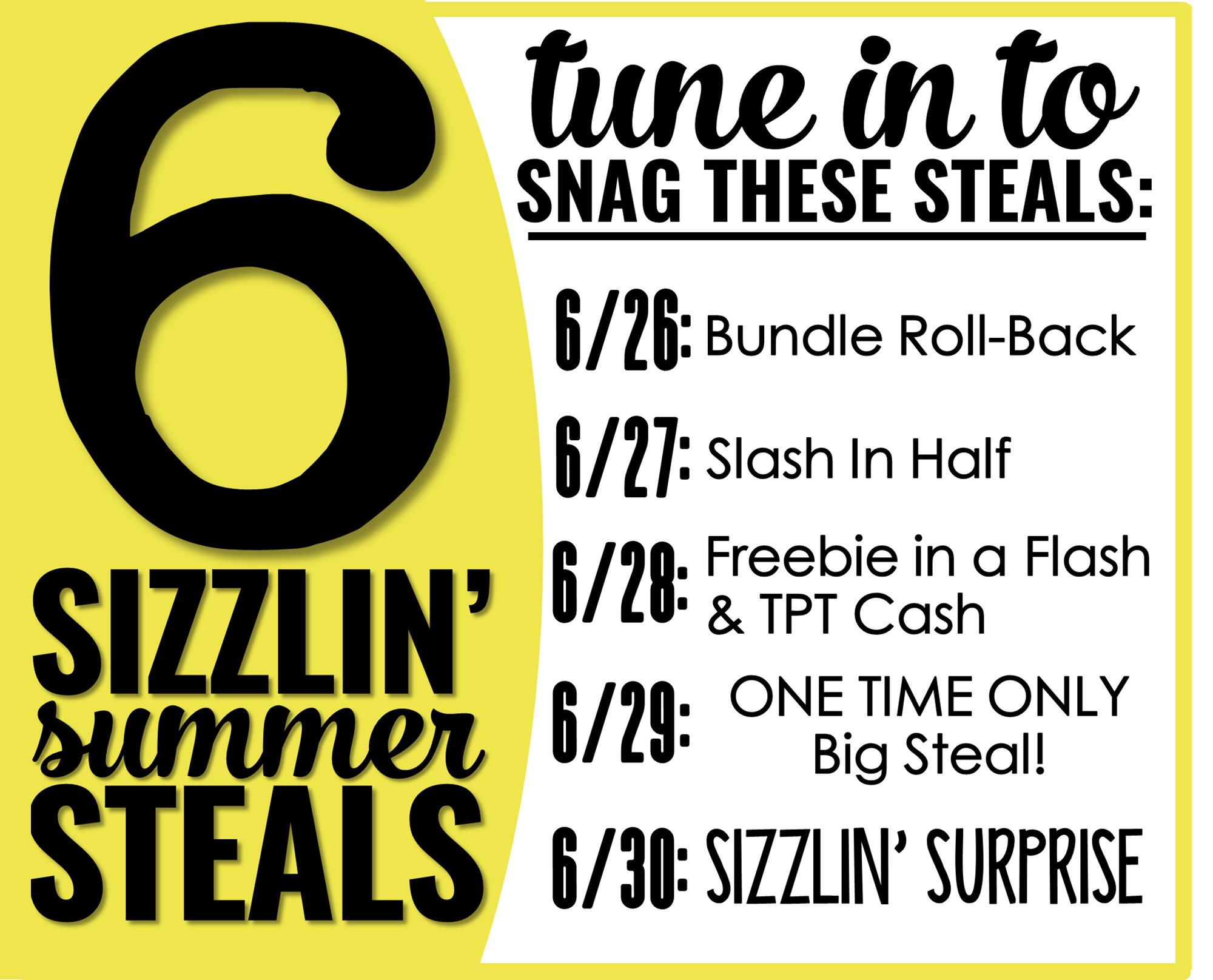 6 Sizzlin' Steals Calendar