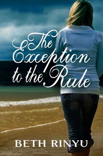 The Exception To The Rule by Beth Rinyu