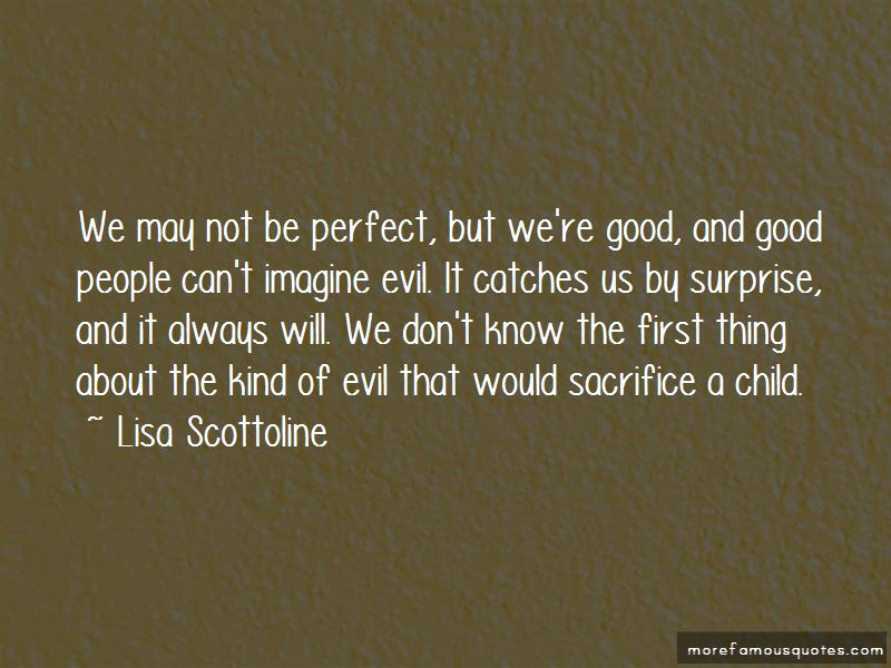 We May Not Be Perfect Quotes Top 44 Quotes About We May Not Be
