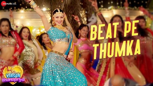 Beat Pe Thumka lyrics song - Jyotica Tangri songs