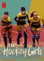 Hockey Girls, The - Season 1