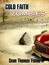 Cold Faith and Zombies