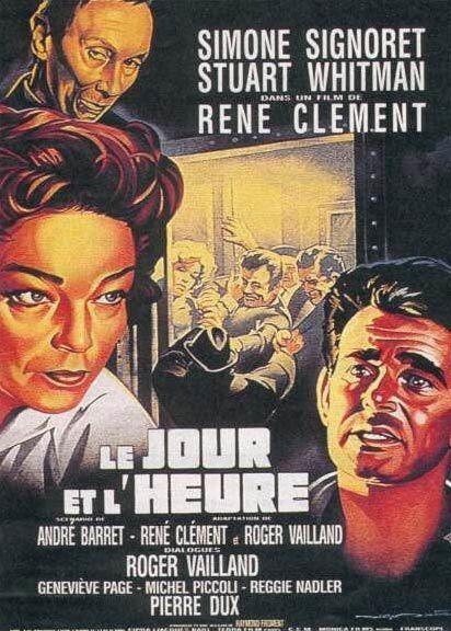 Le jour et l'heure de René Clément