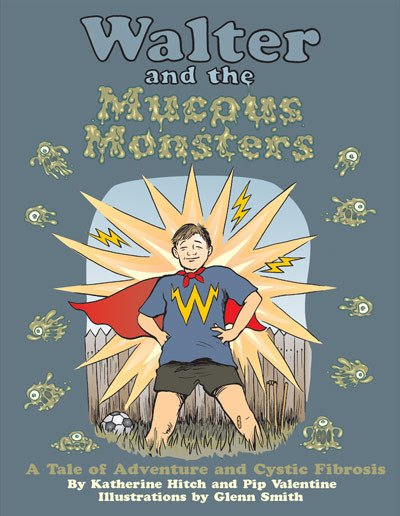 Walter and the Mucous Monsters
