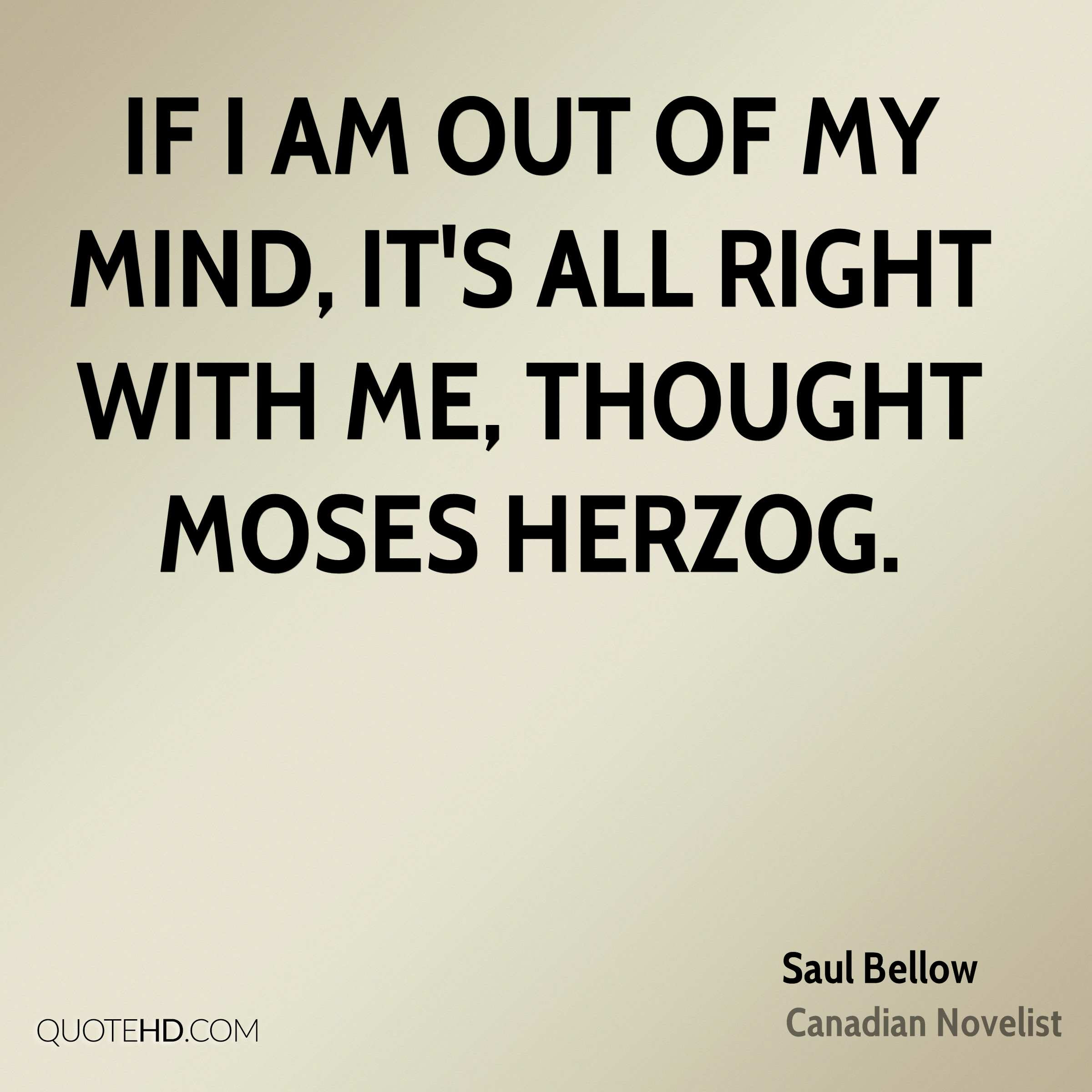 Saul Bellow Quotes Quotehd