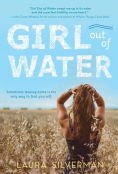 Title: Girl out of Water, Author: Laura Silverman
