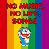 NO MUSIC,NO LIFE.SONGS【通常価格盤】