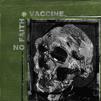 "Vaccine/No Faith split 7"" cover art"