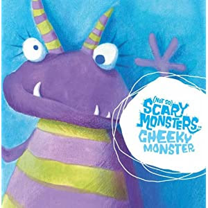 Cheeky Monster (Not So Scary Monsters)