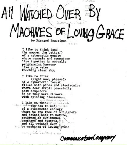 all watched over b y machines of loving grace